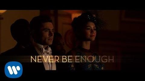 The Greatest Showman - Never Enough -Official Lyric Video-