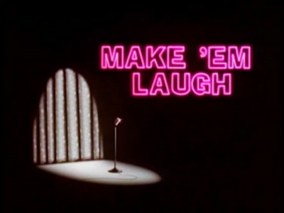 Make Em Laugh-Title Card