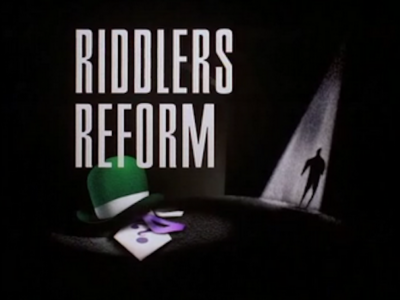 Riddlers Reform-Title Card