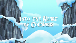 Into the Heart of Coldness-titlecard