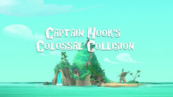 Captain Hook's Colossal Collision title card