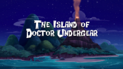 The Island of Doctor Undergear-titlecard