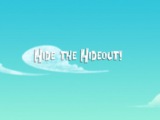 Hide the Hideout!