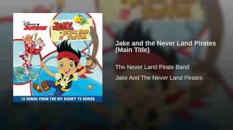 Jake and the Never Land Pirates (Main Title)