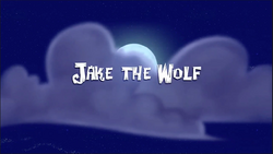 Jake the Wolf- titlecard