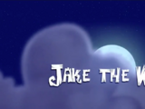 Jake the Wolf/Transcript