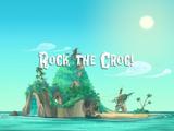 Rock the Croc!/Transcript