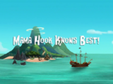 Mama Hook Knows Best!