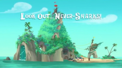 Look Out Never-Shark title card