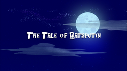 The Tale of Ratsputin title card