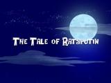 The Tale of Ratsputin