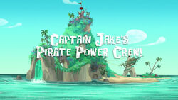 Captain Jake's Pirate Power Crew! titlecard