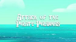 Attack of the Pirate Piranhas title card