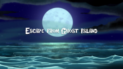 Escape from Ghost Island-titlecard