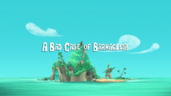A Bad Case of the Barnacles titlecard