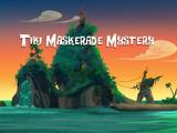 Tiki Maskerade Mystery