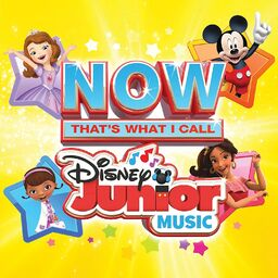 Now Thats What I Call Disney Junior Music