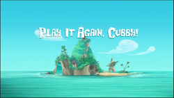 Play It Again, Cubby! title card