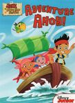 Jake and the Never Land Pirates Board Book-Adventure Ahoy!