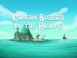 Captain Buzzard to the Rescue!
