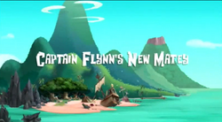 Captain Flynn's New Matey titlecard