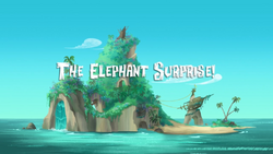 The Elephant Surprise! titlecard