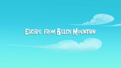 Escape from belch moutain titlecard