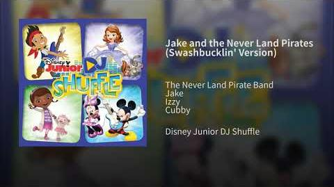 Jake and the Never Land Pirates (Swashbucklin' Version)
