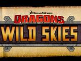 DreamWorks Dragons: Wild Skies