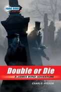 Double or Die US first ed