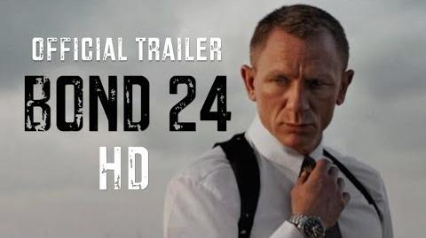 BOND 24 - Trailer (EN)