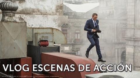 SPECTRE. James Bond 007. Vlog Escenas de Acción. En cines 6 de noviembre