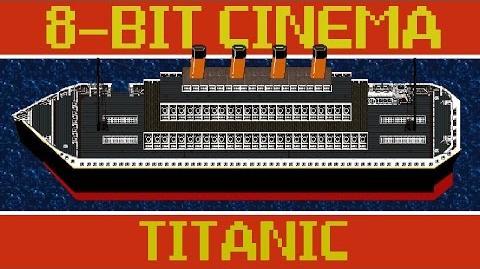 Titanic - 8 Bit Cinema