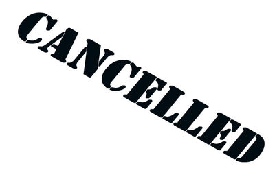 Show has been cancelled