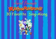 Jariel Presents Animaniacs 30 Favorite Sing Along 1
