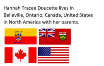 A sign about Hannah Tracee Doucette and her parents living in Belleville, Ontario, Canada, United States in North America