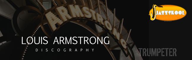 Armstrong Louis Discography1Header