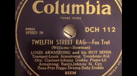 """12th Street Rag"" Louis Armstrong & His Hot Seven (1927) ""Twelfth Street Rag"" Euday L. Bowman rag"