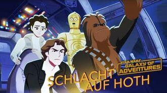 STAR WARS – GALAXY OF ADVENTURES Schlacht auf Hoth Star Wars Kids