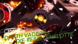 STAR WARS – GALAXY OF ADVENTURES Darth Vader vs. Die Rebellenflotte Star Wars Kids