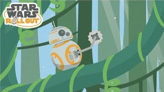 BB-8 and the Jungle Adventure - Chapter 1 Star Wars Roll Out
