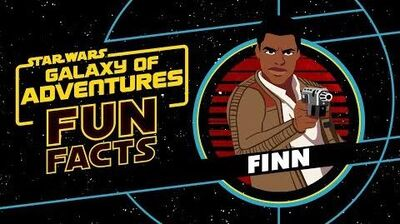 Finn Star Wars Galaxy of Adventures Fun Facts