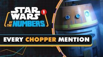 Every Time Chopper Is Mentioned Star Wars By the Numbers