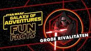 STAR WARS – GALAXY OF ADVENTURES FUN FACTS Große Rivalitäten Star Wars Kids