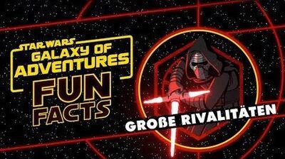 STAR WARS – GALAXY OF ADVENTURES FUN FACTS Große Rivalitäten Star Wars Kids