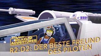 STAR WARS – GALAXY OF ADVENTURES R2-D2 - Der beste Freund des Piloten Star Wars Kids