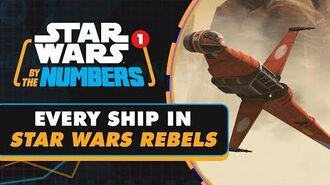 Every Type of Ship in Rebels Star Wars By the Numbers
