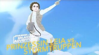 STAR WARS – GALAXY OF ADVENTURES Prinzessin Leia vs. Sturmtruppen Star Wars Kids