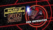STAR WARS – GALAXY OF ADVENTURES FUN FACTS Der Imperator Star Wars Kids