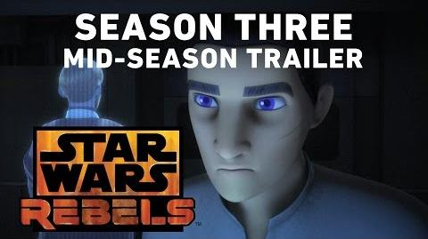 Star Wars Rebels Season 3 - Mid-Season Trailer (Official)